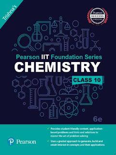 Pearson IIT Foundation Chemistry Class 10, 6e