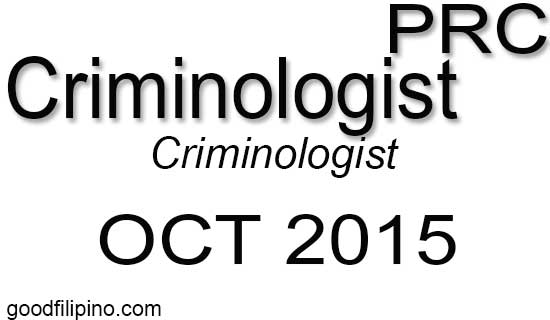 October 2015 Criminologist PRC Board Exam Official Results