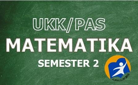 Soal Persiapan Penilaian Akhir Semester (PAS) Genap Matematika Kelas 7 K13
