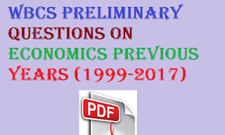 Wbcs Preliminary Questions on Economics Previous Years (1999-2017)