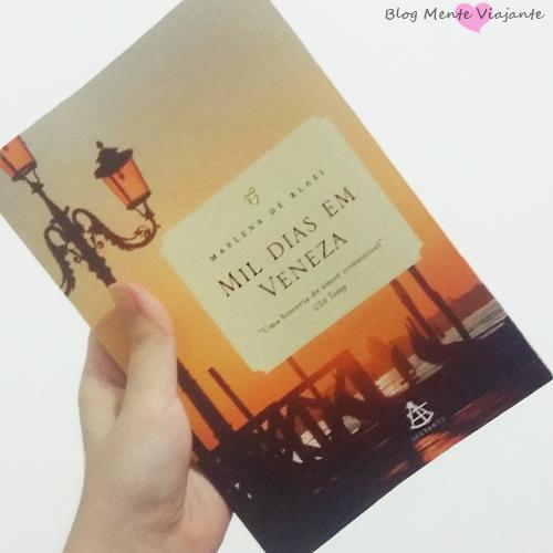 Resenha do livro Mil Dias em Veneza | Blog Mente Viajante