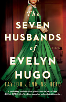 The Seven Husbands of Evelyn Hugo Book Review by Taylor Jenkins Reid
