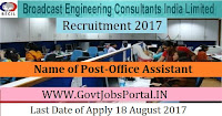 Broadcast Engineering Consultants India Limited Recruitment 2017 – Office Assistant