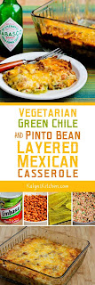 Vegetarian Green Chile and Pinto Bean Layered Mexican Casserole found on KalynsKitchen.com