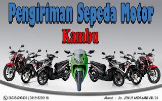 EKSPEDISI PENGIRIMAN MOTOR SURABAYA KAMBU