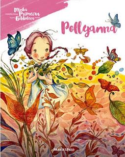 Pollyanna. Eleanor H. Porter. Folha de S. Paulo. Coleção Folha Minha Primeira Biblioteca. Capa de Livro. Book Cover.