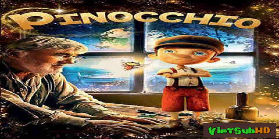Phim Cậu Bé Người Gỗ Phần Mới VietSub HD | Pinocchio 2015 2015