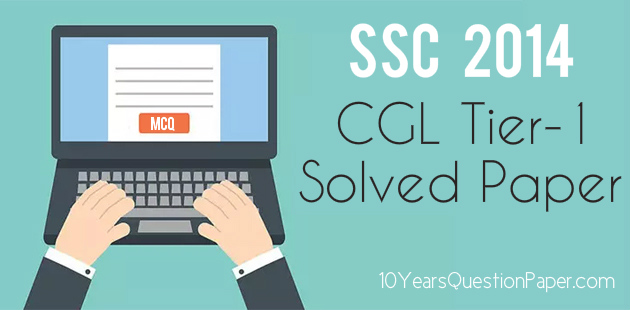 SSC Online 2014 Solved Question Paper-1 CGL