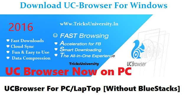 UC Browser on pc without blustarck