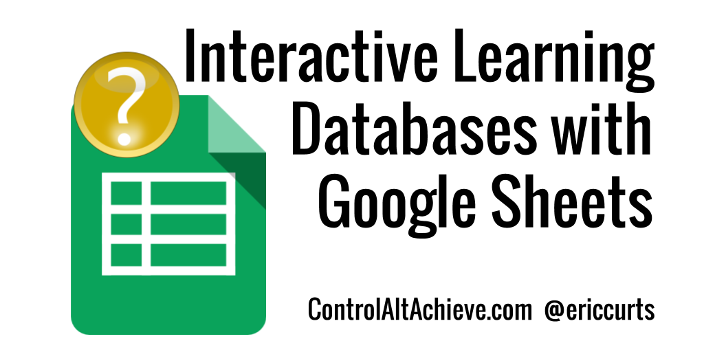 Have Students Build Learning Databases with Google Sheets