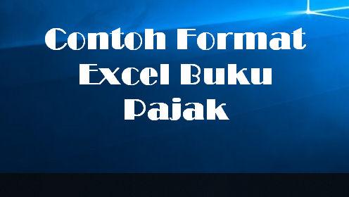 Contoh Format Excel Buku Pajak
