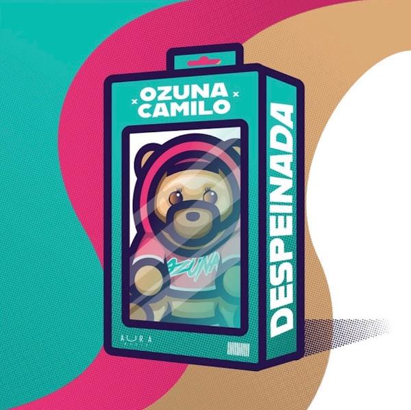 OZUNA, CAMILO - Despeinada