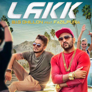"LAKK SONG: A Haryanvi & Punjabi Song sung by BIG Dhillon & Fazilpura, ""Kim Kardashian Jeha Lakk"" is composed and written by Rossh."