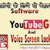 YouTube GO and Voice Screen Locker free amazing software for android