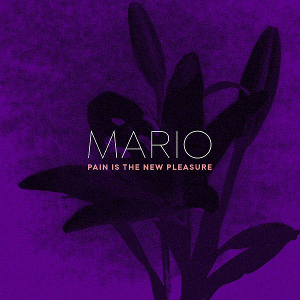 Mario - Pain Is the New Pleasure - Single Cover