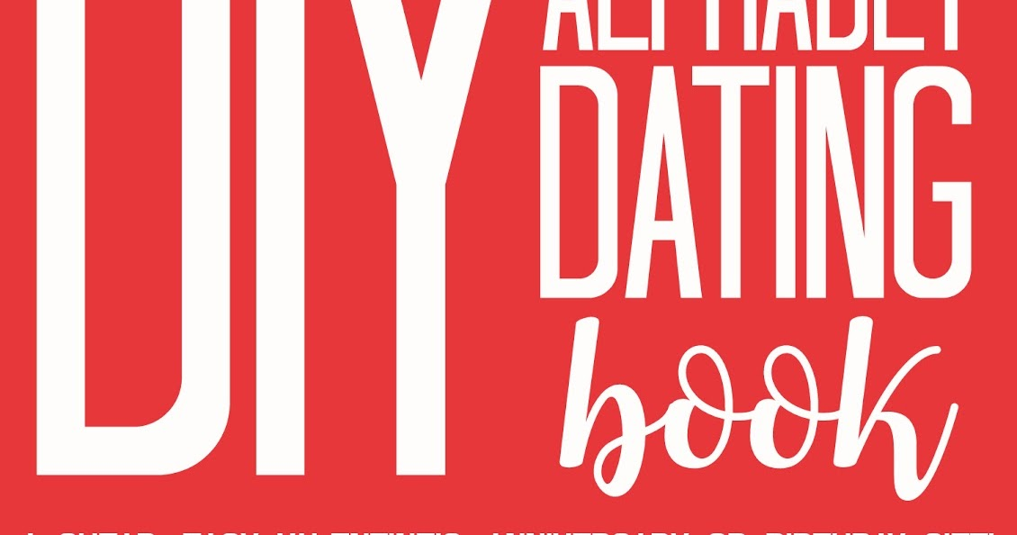 Alphabet dating ideas book