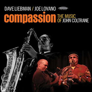 "Dave Liebman / Joe Lovano: ""Compassion: The Music of John Coltrane"" / stereojazz"