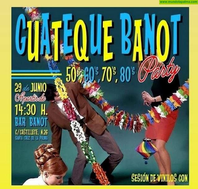Guateque Banot en Santa Cruz de La Palma