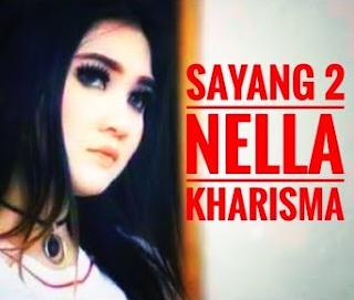 Lirik Lagu Sayang 2 - Nella Kharisma
