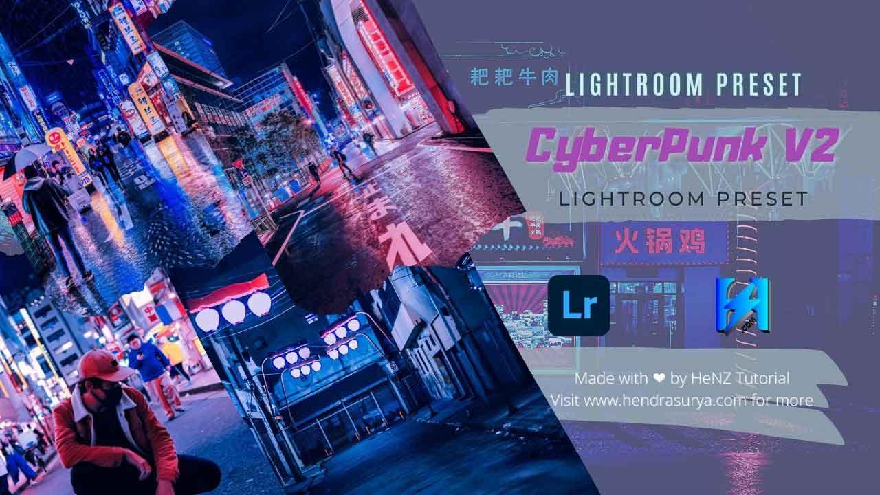 Cyberpunk V.2 - Lightroom Preset