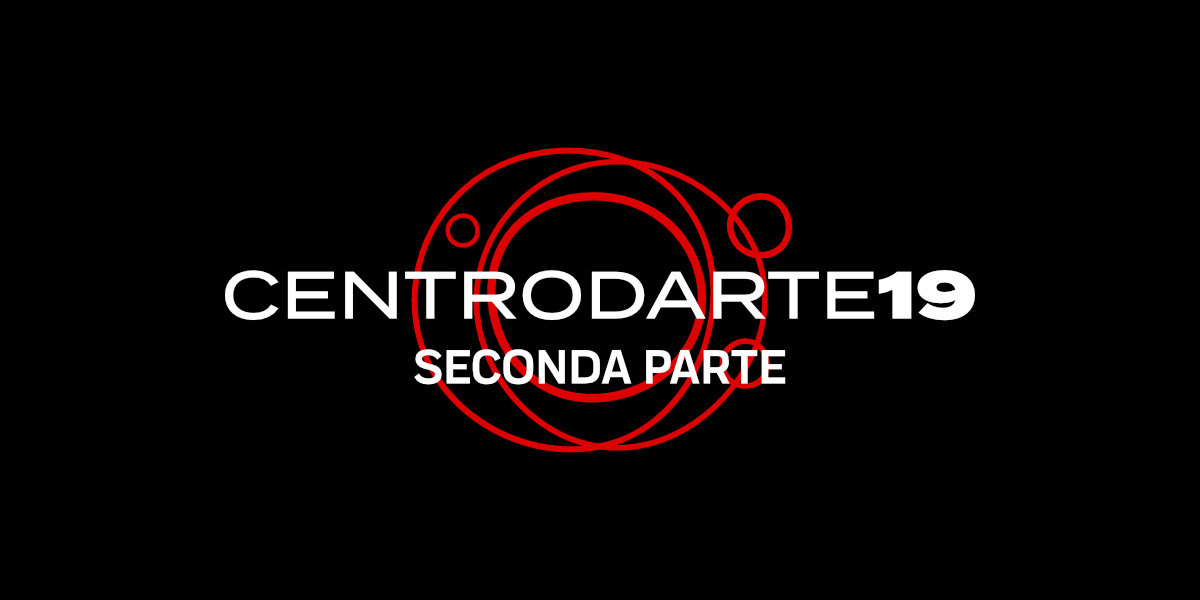 CENTRODARTE19 – SECONDA PARTE