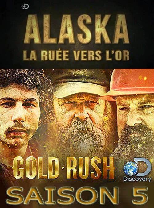 alaska la ruée vers lor saison 4