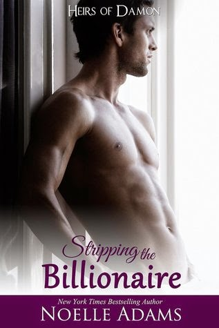 Book cover: Stripping the Billionaire by Noelle Adams