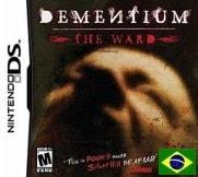 Dementium - The Ward (BR)