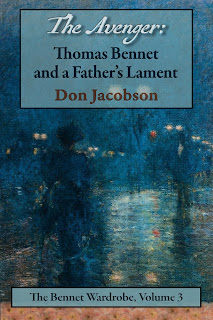 Book Cover: The Avenger: Thomas Bennet and a Father's Lament by Don Jacobson