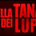 NELLA TANA DEI LUPI - Primo Trailer Ufficiale Italiano
