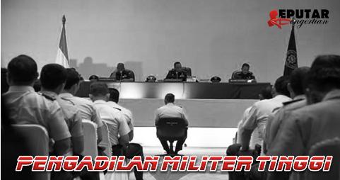 Pengertian Pengadilan Militer Tinggi
