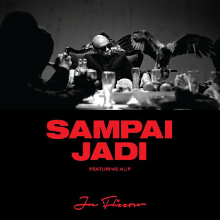 Joe Flizzow feat. ALIF - Sampai Jadi MP3