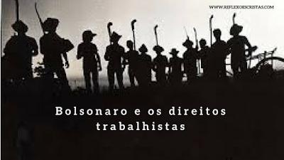 Bolsonaro e os direitos trabalhistas