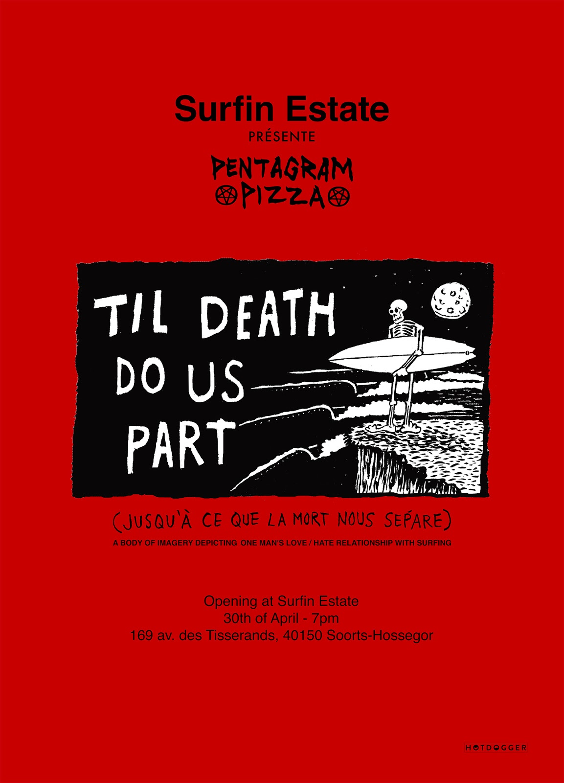 Pentagram Pizza : Til death do us part, at Surfin Estate