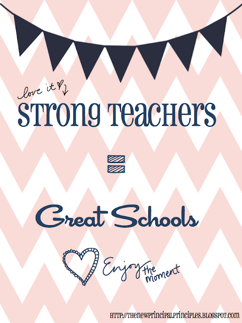 Strong Teachers equals Great Schools