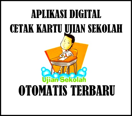 Aplikasi Digital Cetak Kartu Ujian Sekolah Otomatis