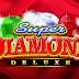 ULASAN SLOT BLUEPRINT GAMING SUPER DIAMOND DELUXE