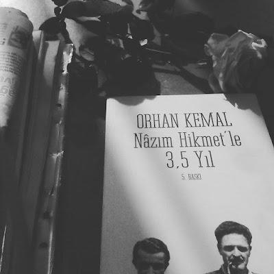 ORHAN KEMAL – NAZIM HİKMET'LE 3,5 YIL