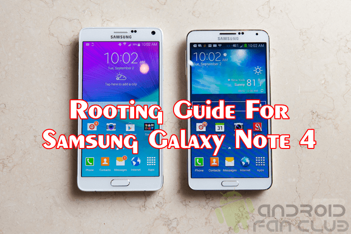How To Root Samsung Galaxy Note 4 - Easiest Steps & Tutorial Guide