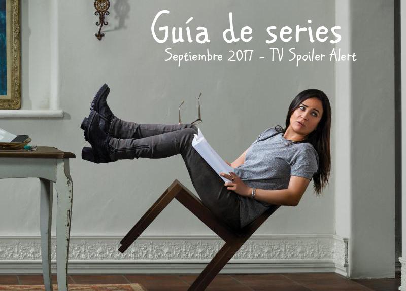 Guía de estrenos y regresos de series de televisión americana y británica en septiembre de 2017