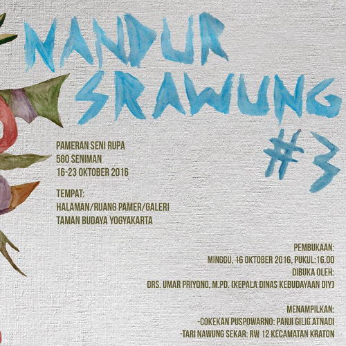 Tinuku Nandur Srawung Exhibition #3 scheduled for 16 to 23 October 2016 Taman Budaya Yogyakarta