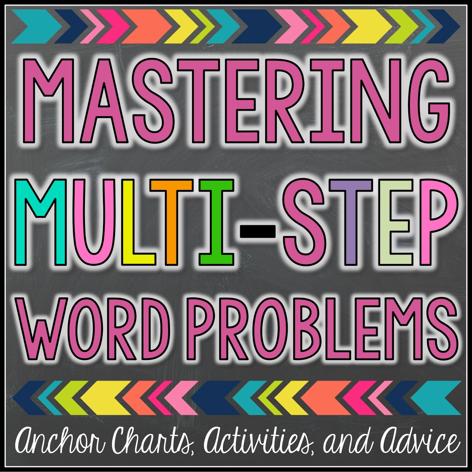hight resolution of mastering multi step word problems