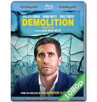 DEMOLICIÓN (2015) FULL 1080P HD MKV ESPAÑOL LATINO