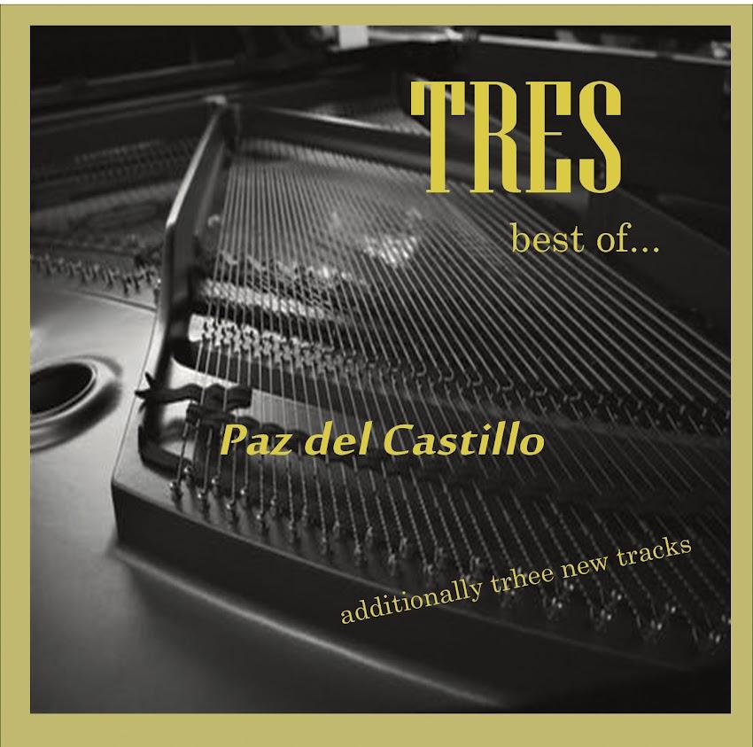 """La exquisita y sensible música de Paz del Castillo en su nuevo álbum """"Tres"""""""