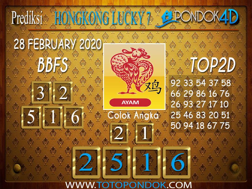 Prediksi Togel HONGKONG LUCKY 7 PONDOK4D 28 FEBRUARY 2020