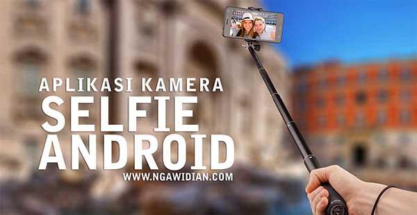 Aplikasi Kamera Selfie Dan Edit Foto Android