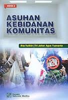 AJIBAYUSTORE  Judul Buku : Asuhan Kebidanan Komunitas Edisi 2 Pengarang : Rita Yulifah – Tri Johan Agus Yuswanto Penerbit : Salemba Medika