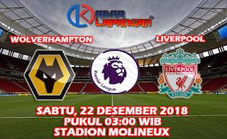 Prediksi Wolverhampton vs Liverpool 22 Desember 2018
