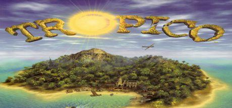 TROPICO 1 GOG : XÂY DỰNG HÒN ĐẢO MƠ ƯỚC