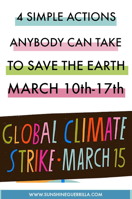 4 Simple Actions Anybody Can Take to Help the Environment this Week (March 10th-17th)